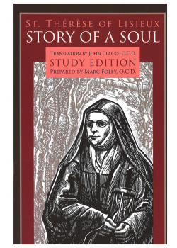 Story Of A Soul  Autobiography Of Therese Of Lisieu