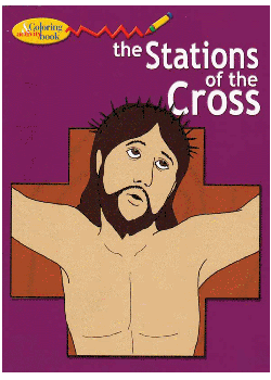Stations Of The Cross Coloring & Activity Book