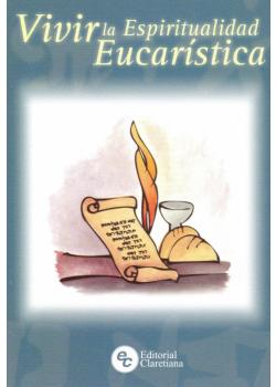 Vivir La Espiritualidad Eucaristica