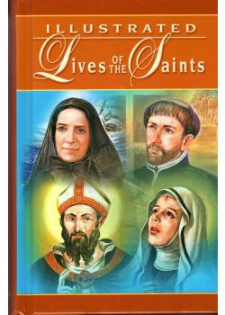 Illustrated Lives of the Saints (Vol. I)