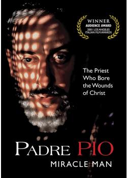 Padre Pio Miracle Man
