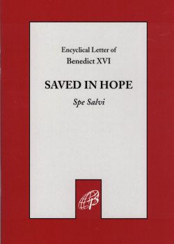 Saved In Hope (Spe Salvi)
