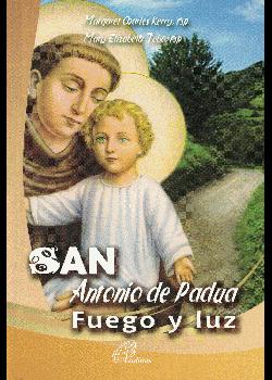 San Antonio De Padua Fuego Y Luz