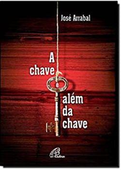 A Chave e alem da chave