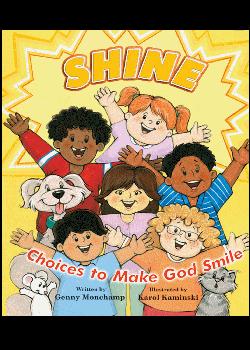 Shine Choices To Make God Smile