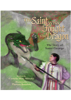 Saint Who Fought The Dragon Story Of St George