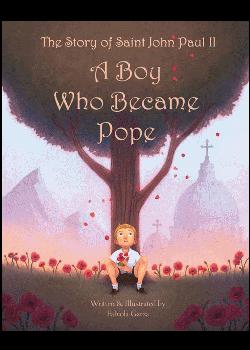 Story Of St John Paul Ii Boy Who Became Pope