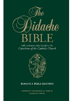 Didache Bible W Commentaries Based on Catechism of Catholic Chur