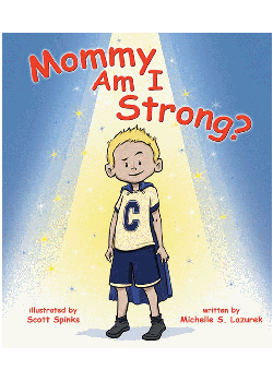 Mommy Am I Strong