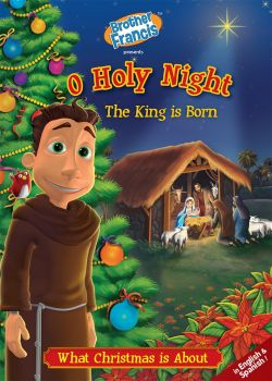 O Holy Night King Is Born (Br Francis Series)
