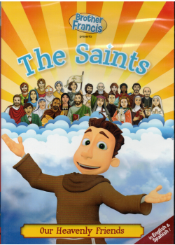 Saints Our Heavenly Friends (Br Francis Series)