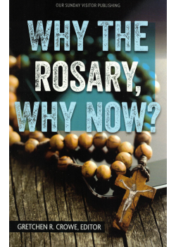 Why Rosary