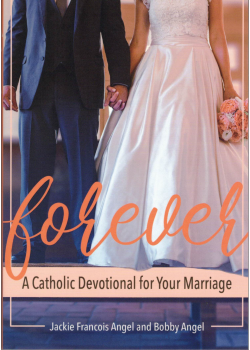 Forever Catholic Devotional For Your Marriage