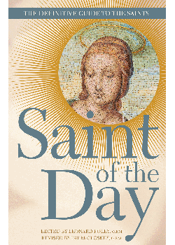 Saint Of Day Definitive Guide To Saints