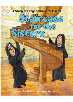 Staircase For Sisters Legend About St Joseph) (Tales & Legends)