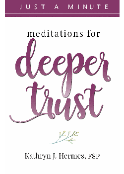 Meditations For Deeper Trust