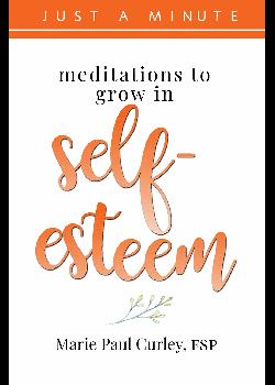Meditations To Grow In Self-Esteem