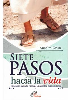 Siete Pasos Hacia La Vida Itinerario Hacia La Pascua
