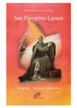 San Peregrino Laziosi Biografia Novena