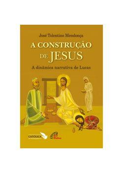 A Construcao De Jesus