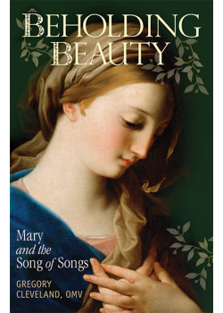 Beholding Beauty  Mary And The Song Of Songs