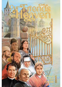 Our Friends In Heaven  Saints For Every Day V1 (January-June)