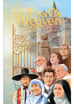 Our Friends In Heaven  Saints For Every Day V2 (July-December)