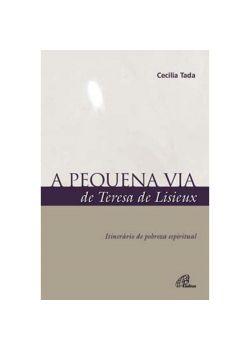 A Pequena Via de Teresa de Lisieux