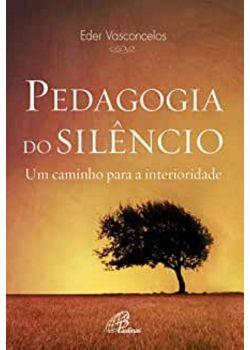 Pedagogia do Silencio