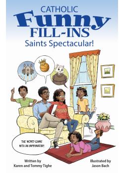 Catholic Funny Fill-Ins Saints Spectacular