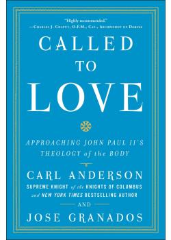 Called To Love Approaching John Paul Iis theology of Body