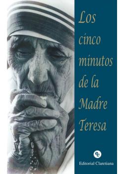 Cinco Minutos De La Madre Teresa