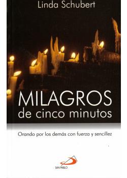 Milagros De Cinco Minutos Orando Por Los Demas Con Fuerza Y